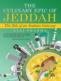Cover The Culinary Epic of Jeddah