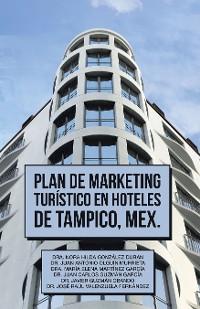 Cover Plan De Marketing Turístico En Hoteles De Tampico, Mex.