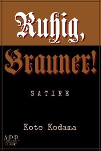 Cover Ruhig, Brauner!
