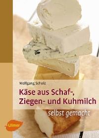 Cover Käse aus Schaf-, Ziegen- und Kuhmilch