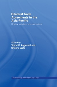 Cover Bilateral Trade Agreements in the Asia-Pacific