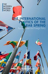 Cover The International Politics of the Arab Spring