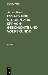 Cover Gustav Meyer: Essays und Studien zur Sprachgeschichte und Volkskunde. Band 2
