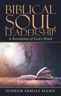 Cover Biblical Soul Leadership