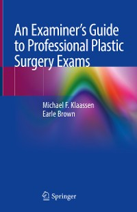 Cover An Examiner's Guide to Professional Plastic Surgery Exams
