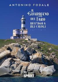 Cover Il guardiano del faro dell'Isola dei Cavoli