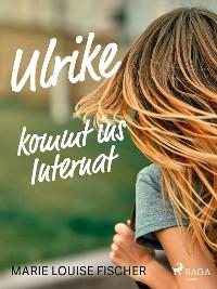 Cover Ulrike kommt ins Internat
