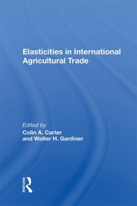 Cover Elasticities In International Agricultural Trade