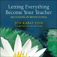 Cover Letting Everything Become Your Teacher
