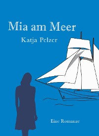 Cover Mia am Meer