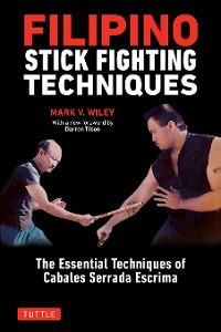 Cover Filipino Stick Fighting Techniques