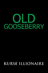 Cover Old Gooseberry