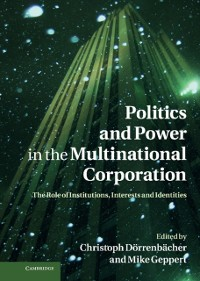 Cover Politics and Power in the Multinational Corporation