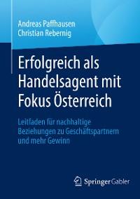 Cover Erfolgreich als Handelsagent mit Fokus Österreich