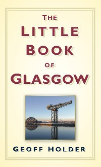Cover The Little Book of Glasgow