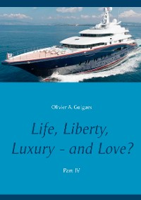 Cover Life, Liberty, Luxury - and Love? Part IV