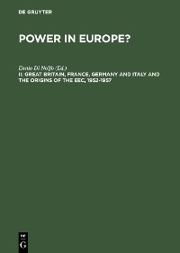 Cover Great Britain, France, Germany and Italy and the Origins of the EEC, 1952-1957
