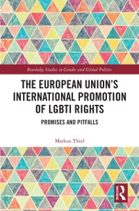 Cover European Union's International Promotion of LGBTI Rights