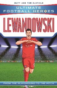 Cover Lewandowski (Ultimate Football Heroes - the No. 1 football series)