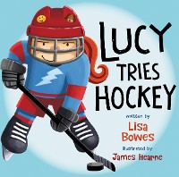Cover Lucy Tries Hockey
