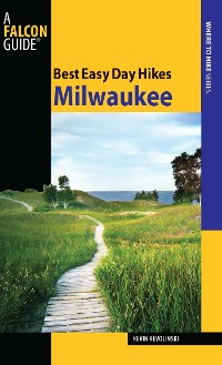 Cover Best Easy Day Hikes Milwaukee