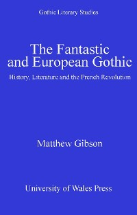 Cover The Fantastic and European Gothic