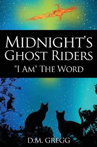 Cover Midnight's Ghost Riders: 'I Am' the Word