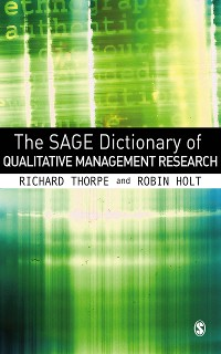 Cover The SAGE Dictionary of Qualitative Management Research