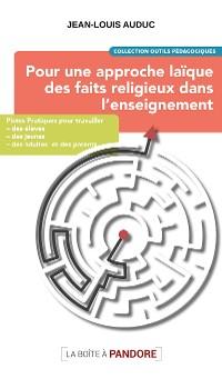 Cover Pour une approche laïque des faits religieux dans l'enseignement