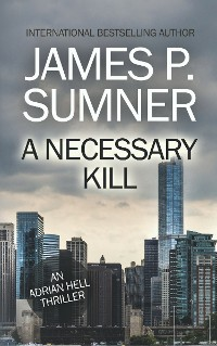 Cover A Necessary Kill: A Thriller