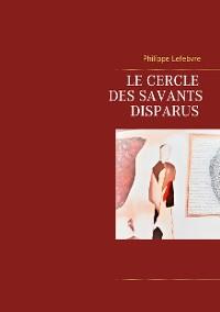 Cover Le cercle des savants disparus