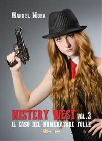 Cover Mystery West vol.3 - Il caso del numeratore folle