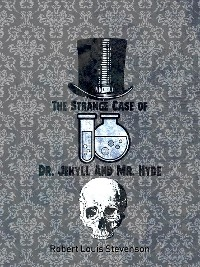 Cover The Strange Case Of Dr. Jekyll And Mr. Hyde