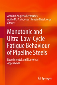 Cover Monotonic and Ultra-Low-Cycle Fatigue Behaviour of Pipeline Steels