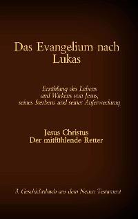 Cover Das Evangelium nach Lukas