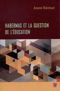 Cover Habermas et la question de l'education