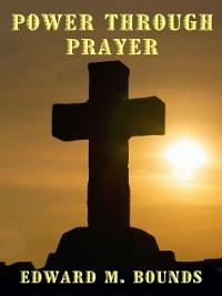 Cover Power Through Prayer