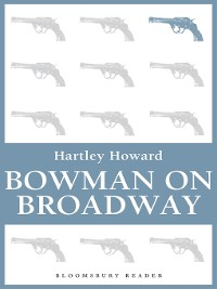 Cover Bowman on Broadway