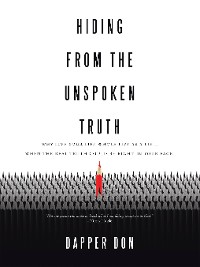 Cover Hiding from the Unspoken Truth