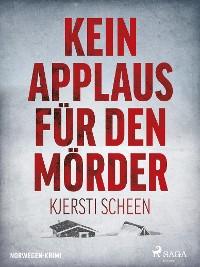 Cover Kein Applaus für den Mörder - Norwegen-Krimi