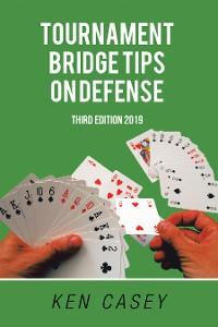 Cover Tournament Bridge Tips on Defense
