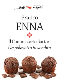 Cover Il Commissario Sartori. Un poliziotto in vendita