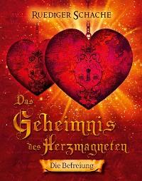 Cover Das Geheimnis des Herzmagneten