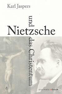 Cover Nietzsche und das Christentum