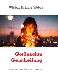 Cover Getäuschte Geistheilung