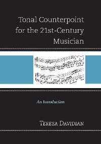 Cover Tonal Counterpoint for the 21st-Century Musician