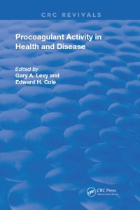 Cover Role of Procoagulant Activity in Health and Disease