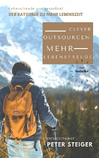 Cover Mehr Lebensfreude - Clever Outsourcen