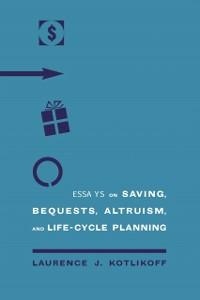 Cover Essays on Saving, Bequests, Altruism, and Life-cycle Planning