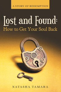 Cover Lost and Found: How to Get Your Soul Back
